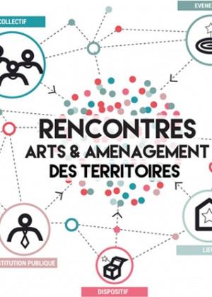 rencontre arts et aménagement des territoires