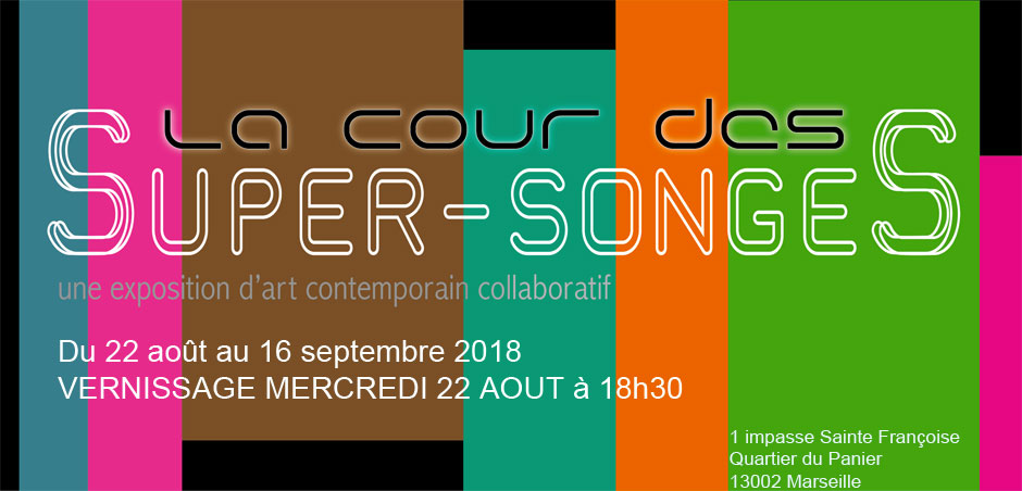 La Marche des Super-Songes