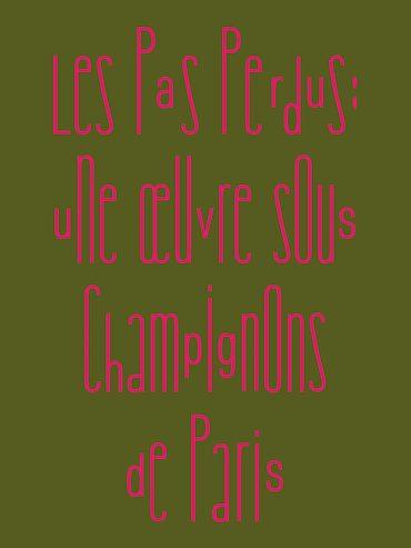 Les Pas Perdus: Une Œuvre sous Champignons de Paris